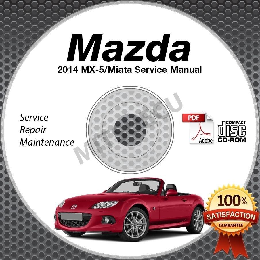 2014 Mazda Miata MX-5 Service Manual CD Workshop Repair 2.0L NC *NEW* High Def