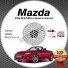 2014 Mazda Miata MX-5 Service Manual CD Workshop Repair 2.0L NC *NEW* High Def