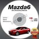 2015 Mazda6 High Definition Service Manual CD 2.5L SkyActiv Repair Workshop