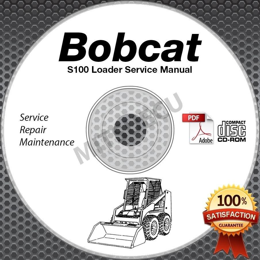 Bobcat S100 Skid Steer Loader Service Manual CD ROM (S/N A2G7/A89L 11001+) shop