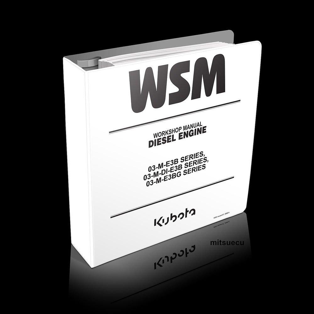 Kubota 03-M-E3B/DI-E3B/E3BG Series Diesel Engine Workshop Manual V2203