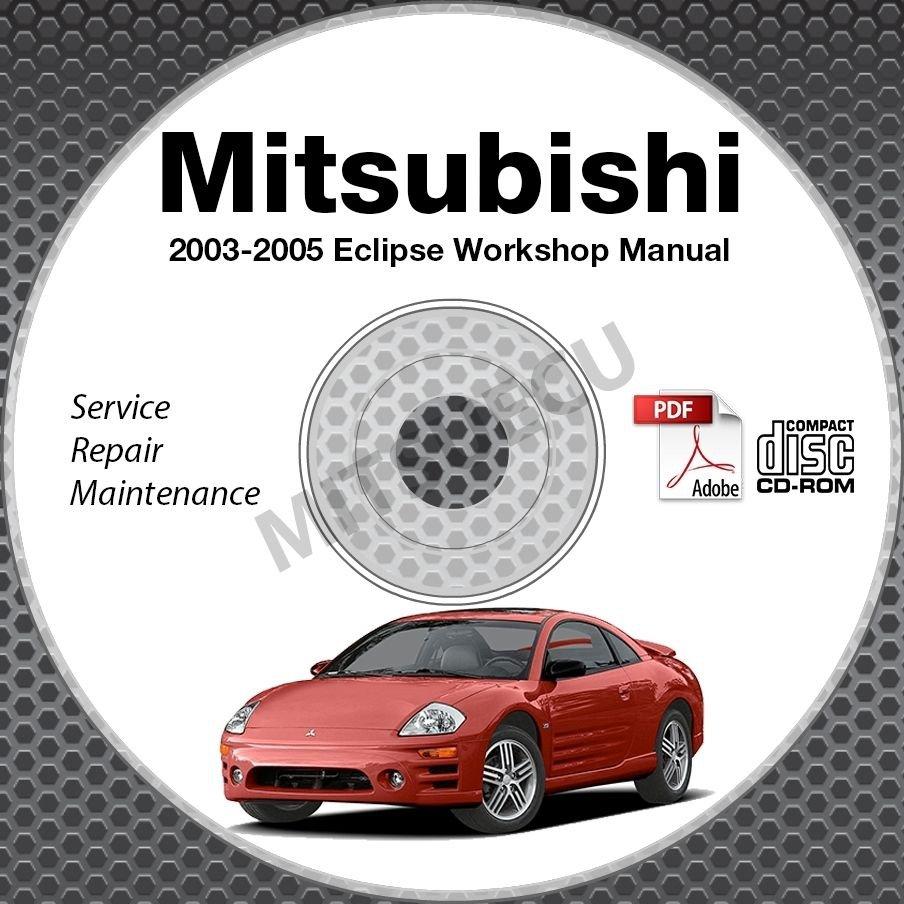 2003-2005 Mitsubishi Eclipse Service Repair Manual CD ROM workshop 3G