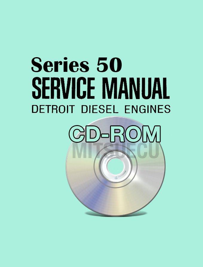 Detroit Diesel SERIES 50 DDEC II/III Service Manual CD (6SE50) repair shop