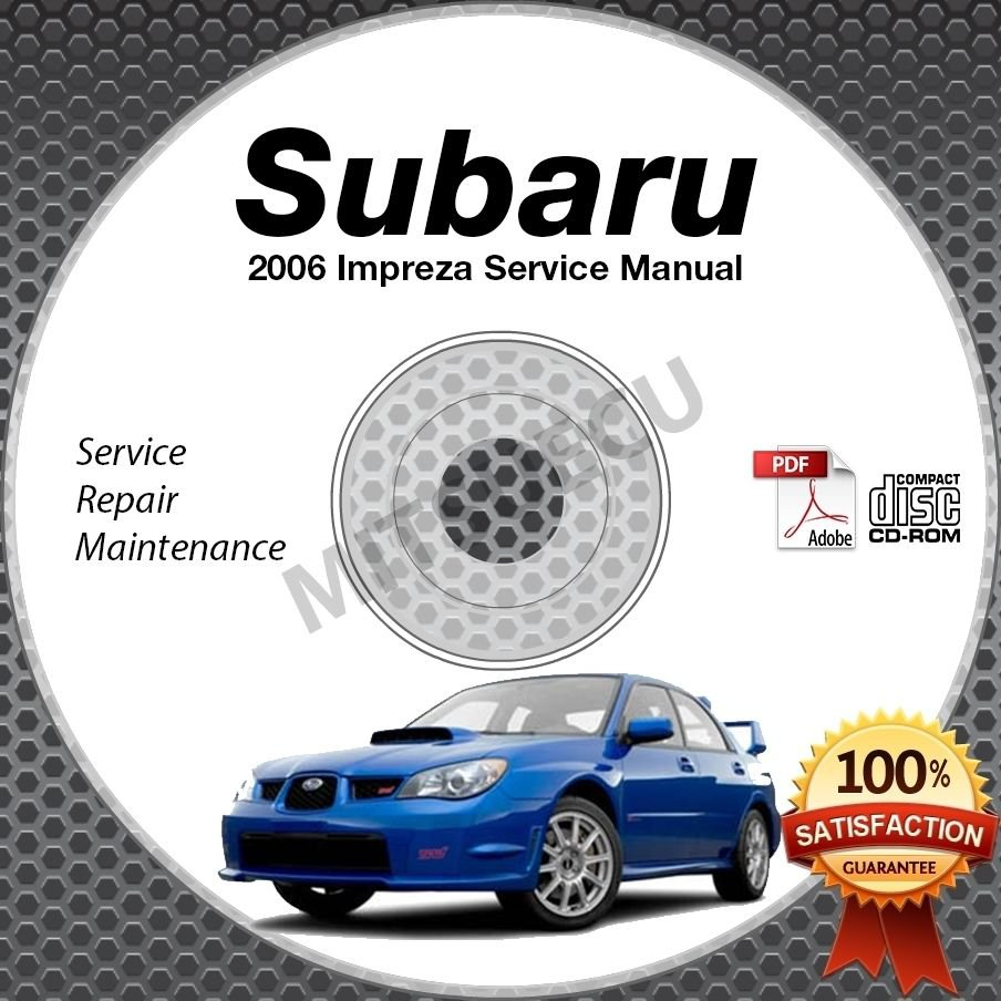 2006 SUBARU IMPREZA Sedan WRX STi Wagon Service Repair Manual CD 2.5i