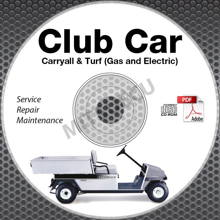 2008-2012 Club Car Carryall / Turf 1, 2, 6 Service Manual CD ROM Gas + Electric