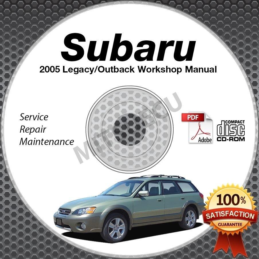 2005 Subaru LEGACY & OUTBACK Service Manual CD ROM 2.5L 3.0L repair shop