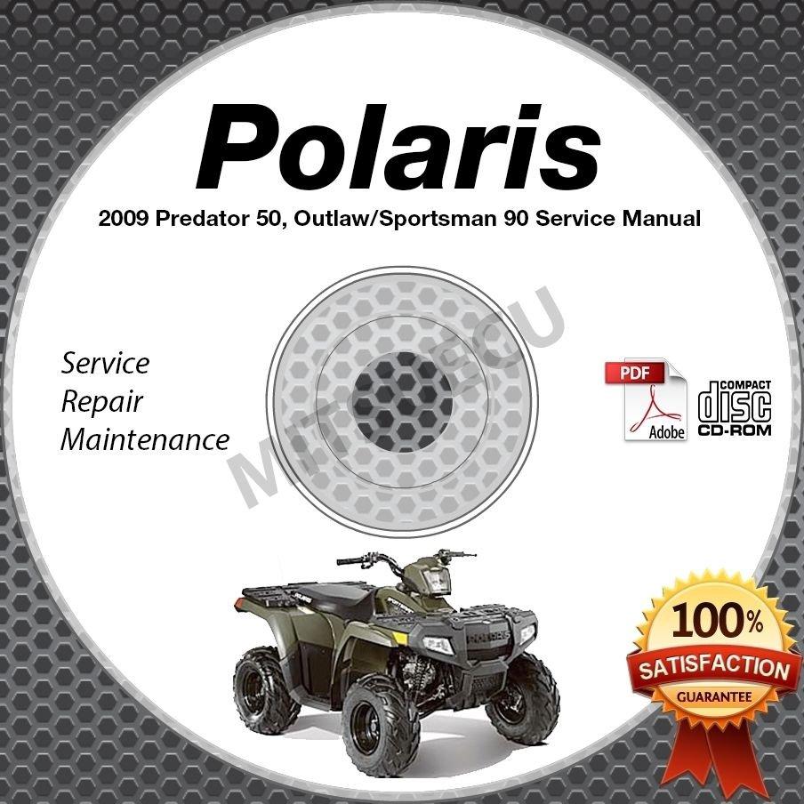 2009 Polaris PREDATOR 50, OUTLAW/SPORTSMAN 90 ATV Service Manual CD ROM repair