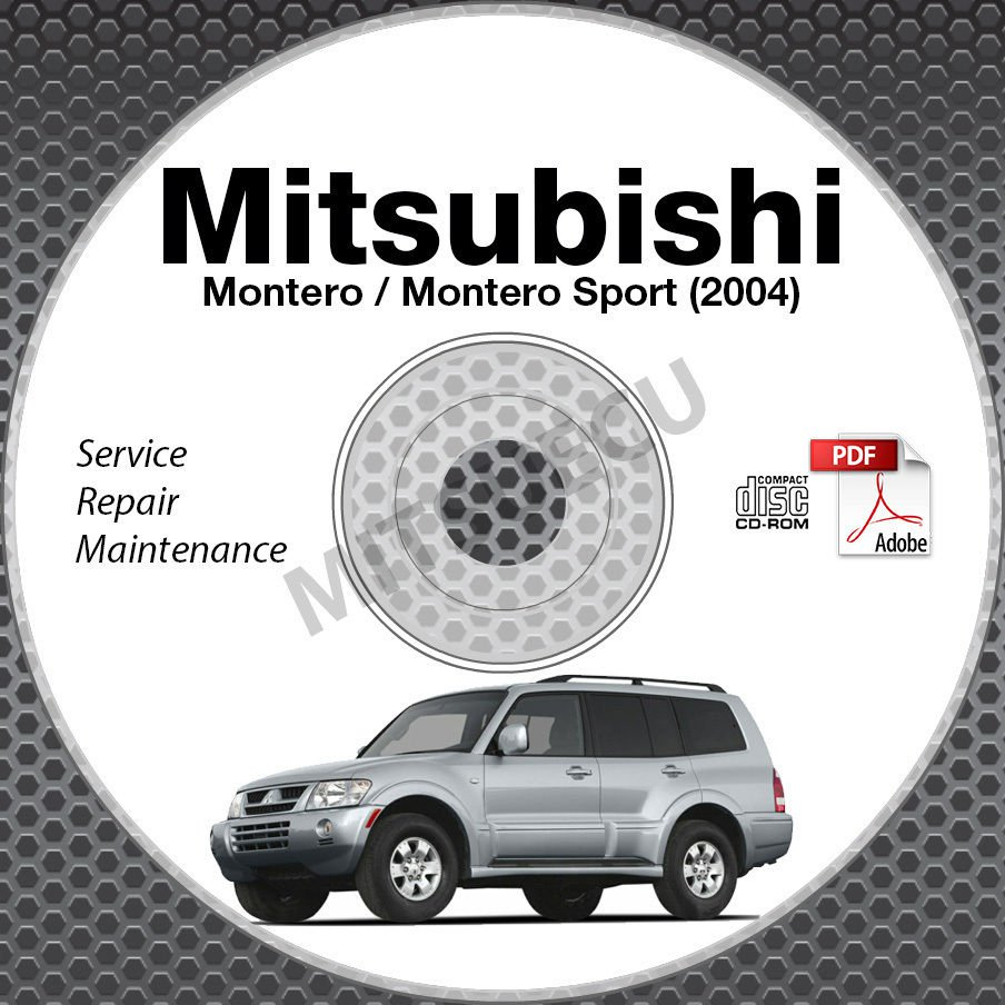 2004 Mitsubishi Montero + Montero Sport Service Manual CD ROM repair workshop