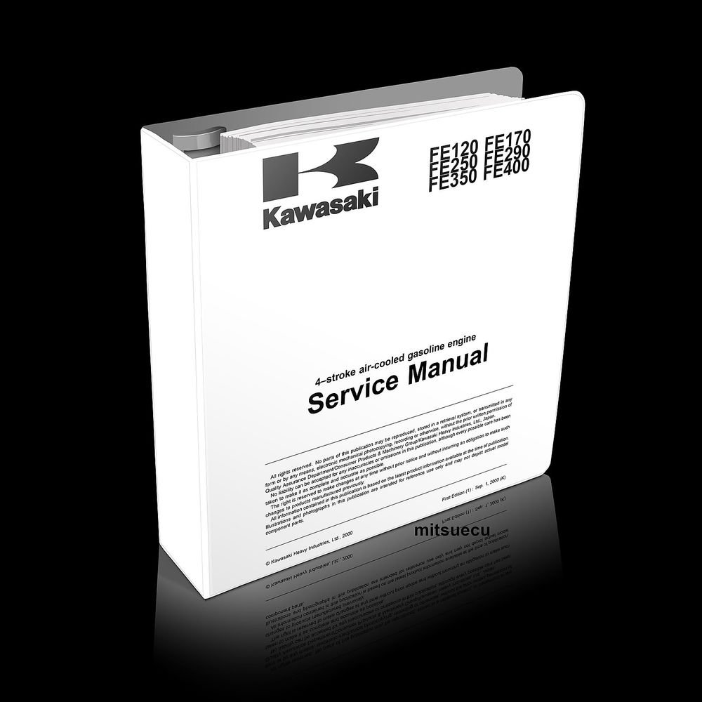Kawasaki FE120 FE170 FE250 FE290 FE350 FE400 Engine Service Manual rebuild shop