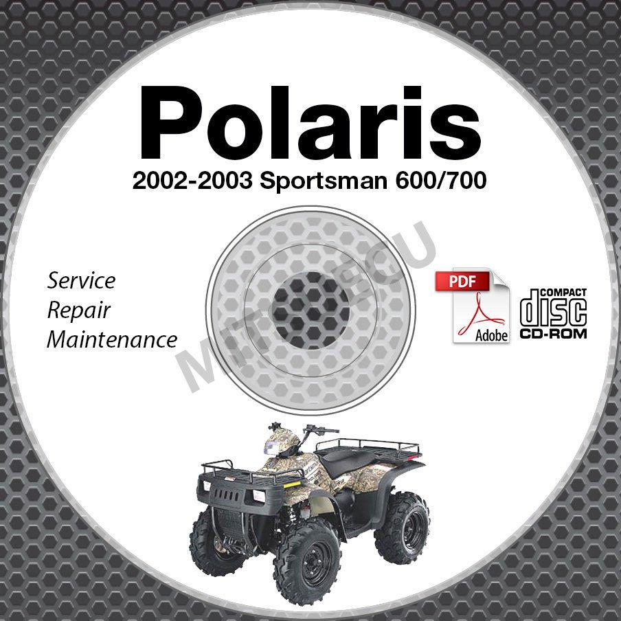 2002-2003 Polaris Sportsman 600 / 700 Service Manual CD ROM ATV