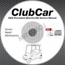 2004 Club Car Precedent Golf Car (ELEC) Service Manual CD ROM repair shop cart
