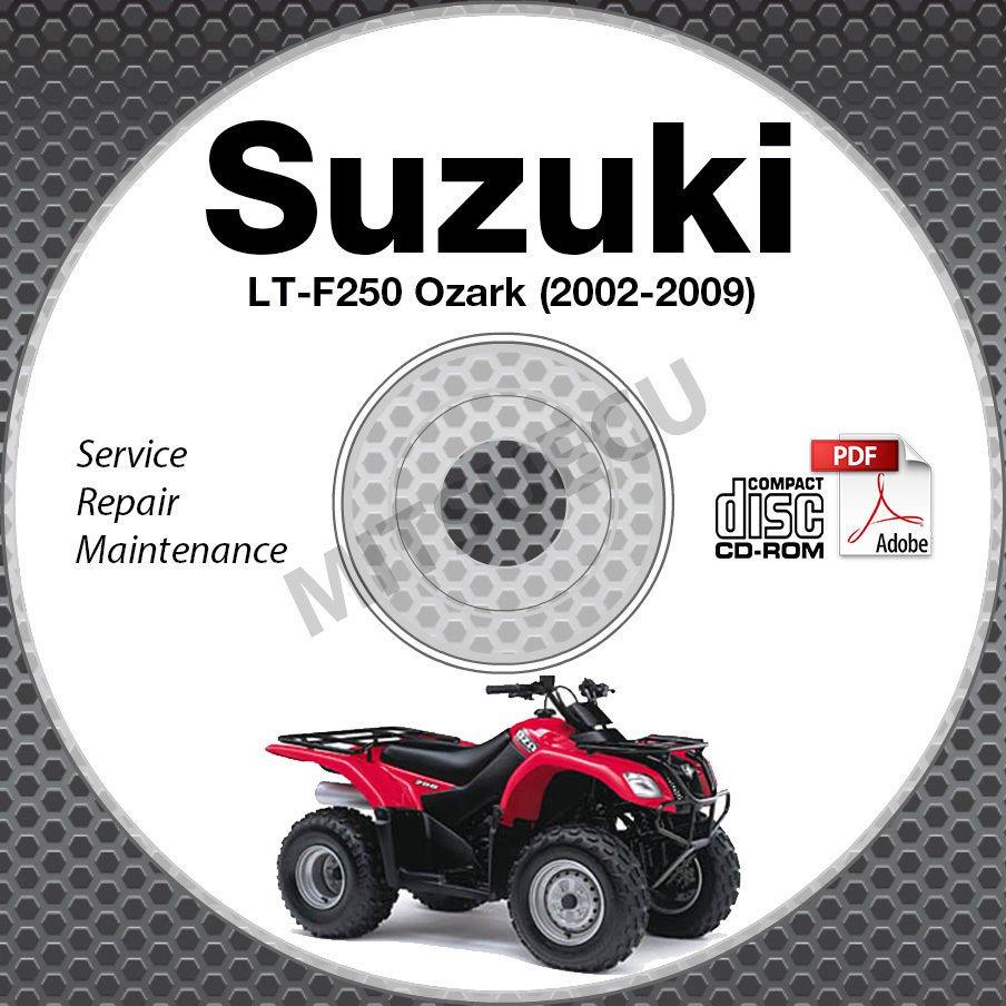 2002-2009 Suzuki LT-F250 OZARK Service Manual CD ROM 03 04 05 06 07 08 repair