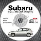 2009 SUBARU IMPREZA WRX 2.5i 2.5GT Service Manual CD repair workshop