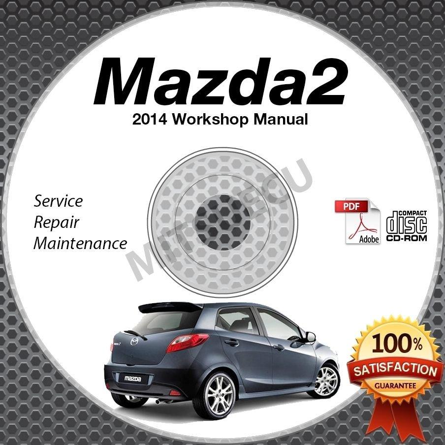 2014 Mazda2 1.5L Service Manual CD ROM repair workshop