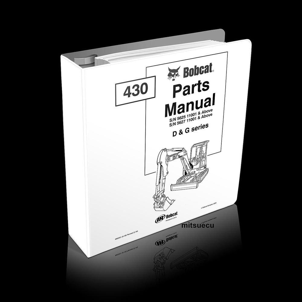 Bobcat 430 D  U0026 G Excavator Parts Manual 6902521  Sn 5625  7