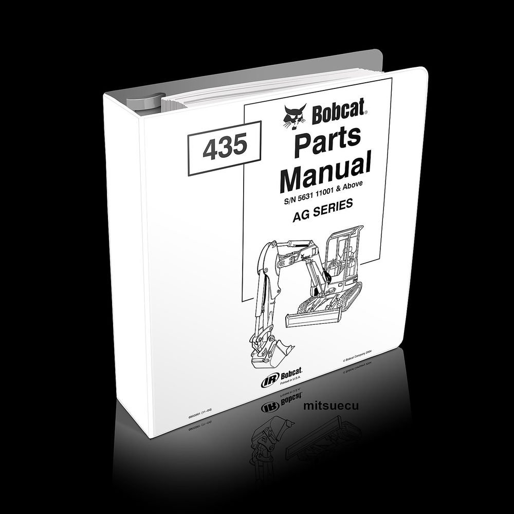 Bobcat 435 AG Mini Excavator PARTS MANUAL 6903361 Serial 522X11001 and up