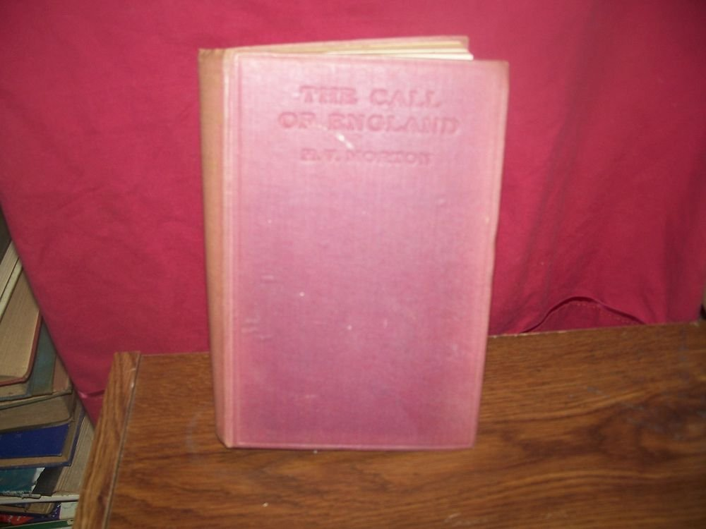 Vintage Book 'The Call Of England' 1930 6th Edition