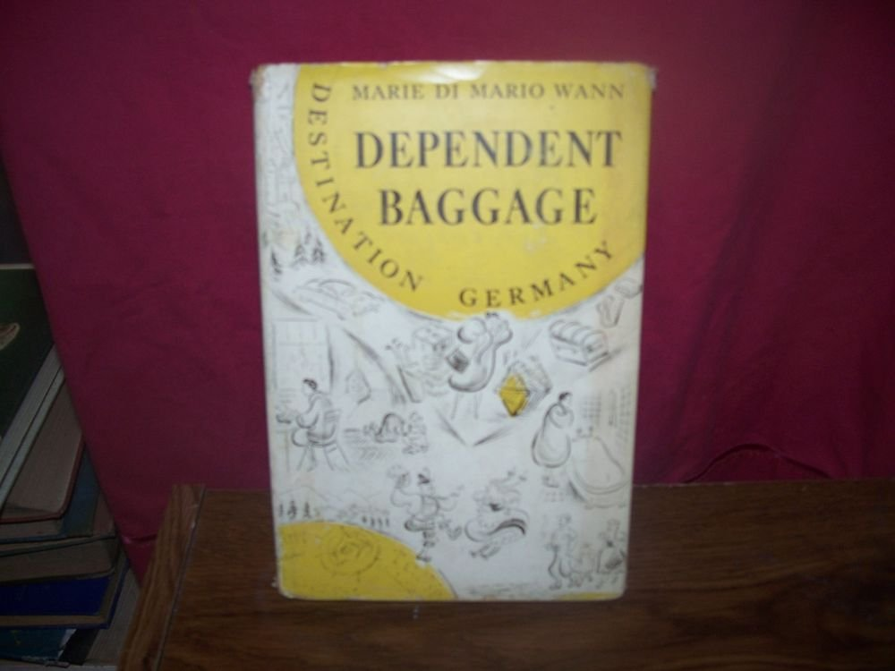 Vintage Book 'Dependent Baggage' 1955