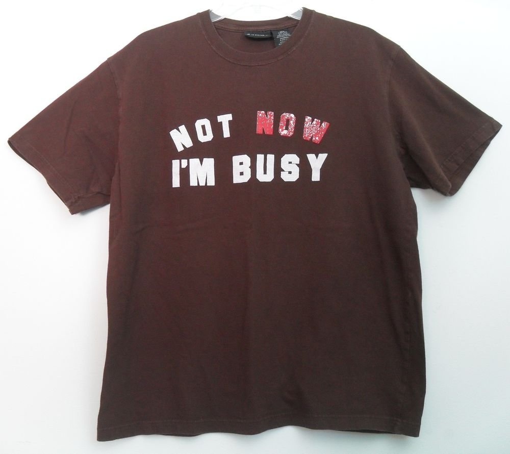No Boundaries Mens L 42/44 Not Now I'm Busy Brown Red White T-Shirt Short Sleeve