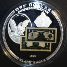 "2010 Proof Commemorative Coin 1899  Black Eagle Silver Certificates  2"" across"