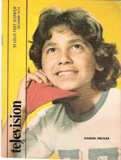 Gabriel Melgar Chico and the Man St. Louis Television Magazine December 18, 1977