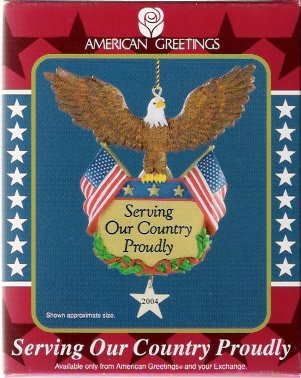 Serving Our Country Proudly 2004 American Greetings Christmas Ornament