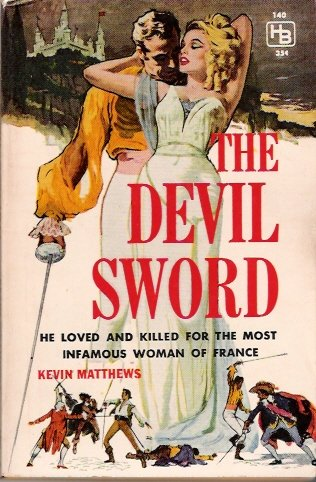 1960 Collectible Paperback The Devil Sword Kevin Matthews Hillman 354