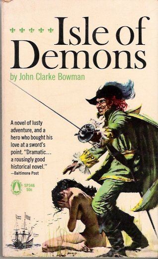 1953 Vintage Collectible Paperback Isle of Demons John Clarke Bowman Popular Library SP346