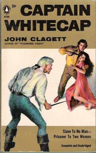 Captain Whitecap 1956 by John Clagett Popular Library Giant G189 Vintage Paperback