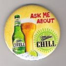 Miller Chill Beer Large Advertising Button