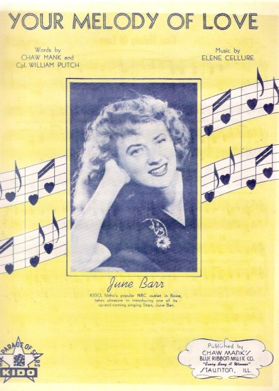 Your Melody of Love 1945 June Barr KIDO Boise Idaho Country Western Sheet Music