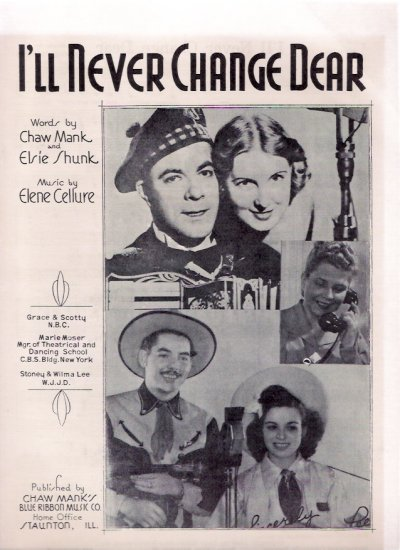 I'll Never Change Dear Stoney & Wilma Lee Cooper 1944 WJJD Chicago Country Western Sheet Music