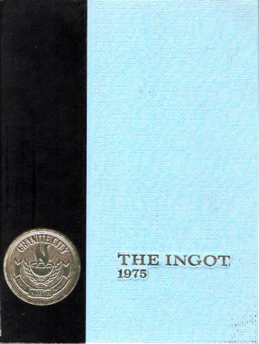 1975 Granite City Illinois North High School The Ingot Yearbook