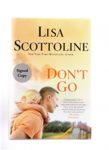 Lisa Scottoline Don't Go 2013 Signed First Edition Hardcover Like New Condition