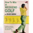 Julius Boros How To Win at Weekend Golf Vintage 1965 Fawcett Publication Like New Condition