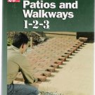 Patios and Walkways 1-2-3: Home Depot 2004 Do-It-Yourself Hardcover Book Like New