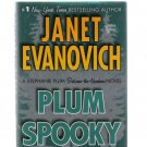 Plum Spooky by Janet Evanovich 2009 First Edition Hardcover Book New