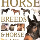 The Ultimate Encyclopedia of Horse Breeds & Horse Care by Judith Draper Illustrated