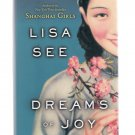 Dreams of Joy by Lisa See 2011 First Edition Hardcover Book New