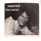 Tom Carlile Catch Me If You Can Autographed Door Knob 45 RPM Record & Picture Sleeve Country Music