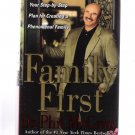 Family First by Dr. Phil McGraw 2004 Hardcover First Edition Self-Help Book