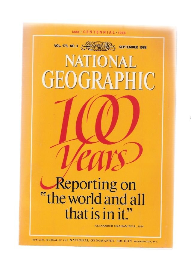 National Geographic September 1988 100 Years Collector's Centennial Issue 1888-1988