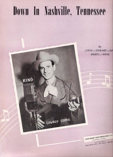 Cowboy Copas Down in Nashville Tennessee 1948 Vintage Country Music Sheet