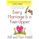 Every Marriage Is a Fixer-Upper Bill & Pam Farrel Signed 2005 Softcover Christian Book