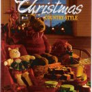 Christmas Country Style 1991 Hardcover Cooking Crafts Recipes New First Edition Book