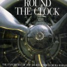 Round the Clock Kaplan & Currie Allied World War II Bomber Crews England First Edition Hardcover