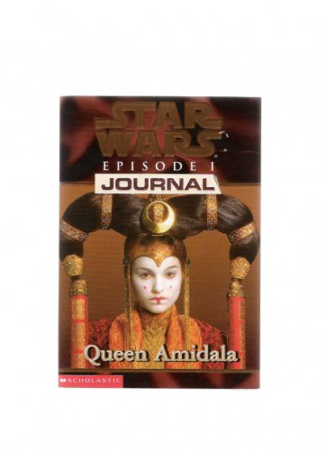 Star Wars Episode I Journal Queen Amidala 1999 First Scholastic Edition Book