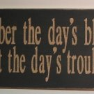 "Wooden ""Blessings & Troubles"" Sign"