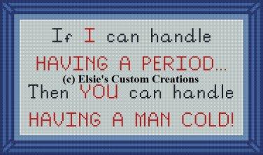 Period Vs. Man Cold - PDF Cross Stitch Pattern