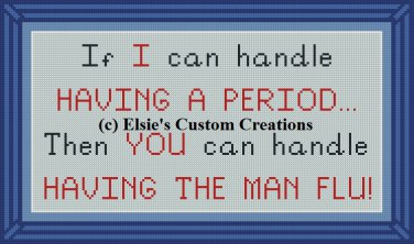 Period Vs. Man Flu - PDF Cross Stitch Pattern
